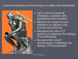 Computed tomography and bronchoscopy in a patient with