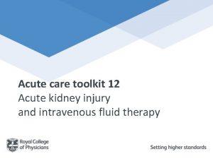 Acute care toolkit 12 Acute kidney injury and