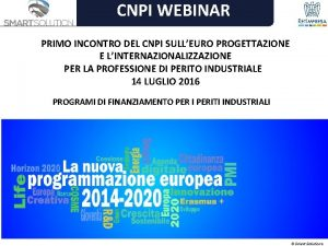 CNPI WEBINAR PRIMO INCONTRO DEL CNPI SULLEURO PROGETTAZIONE