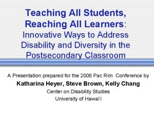 Teaching All Students Reaching All Learners Innovative Ways