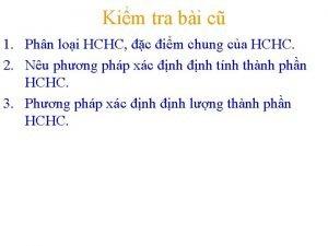 Kim tra bi c 1 Phn loi HCHC