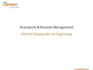 Sharepoint Records Management Interne Lsung oder als Ergnzung