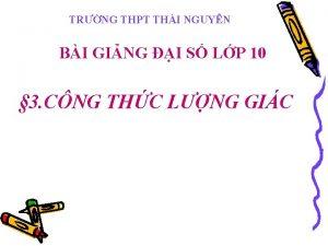TRNG THPT THI NGUYN BI GING I S