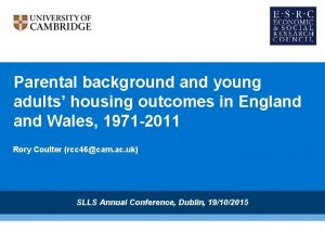 Parental background and young adults housing outcomes in