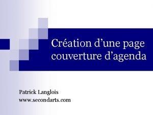 Cration dune page couverture dagenda Patrick Langlois www