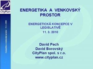 Energetika a venkovsk prostor 11 3 2010 ENERGETIKA
