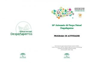 20 Aniversario del Parque Natural Despeaperros PROGRAMA DE
