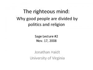 The righteous mind Why good people are divided