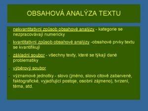 OBSAHOV ANALZA TEXTU nekvantitativn zpsob obsahov analzy kategorie