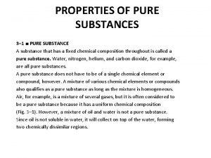 PROPERTIES OF PURE SUBSTANCES 3 1 PURE SUBSTANCE