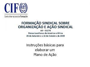 FORMAO SINDICAL SOBRE ORGANIZAO E AO SINDICAL A