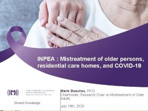 INPEA Mistreatment of older persons residential care homes