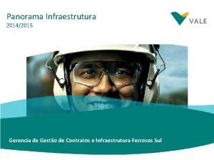Panorama Infraestrutura 20142015 Gerencia de Gesto de Contratos