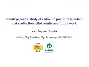 Countryspecific study of cadmium pollution in Poland data