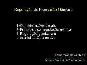 Regulao da Expresso Gnica I 1 Consideraes gerais