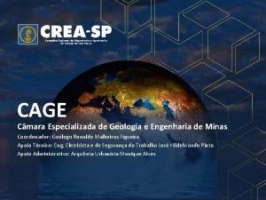 CAGE Cmara Especializada de Geologia e Engenharia de