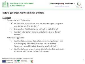 ZUGNGE ZU UNTERNEHMEN BESCHFTIGTEN Grundbildung bewegt Unternehmen www