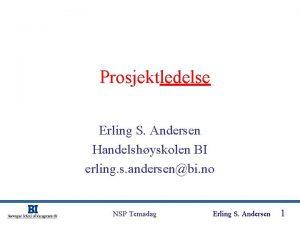 Prosjektledelse Erling S Andersen Handelshyskolen BI erling s