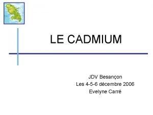 LE CADMIUM JDV Besanon Les 4 5 6