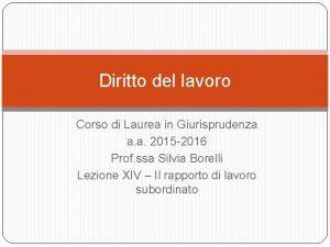 Diritto del lavoro Corso di Laurea in Giurisprudenza
