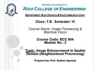 RIZVI EDUCATION SOCIETYS RIZVI COLLEGE OF ENGINEERING DEPARTMENT