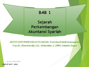 BAB 1 Sejarah Perkembangan Akuntansi Syariah AKUNTANSI PERBANKAN