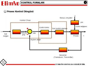 1 KONTROL FORMLARI Proses Kontrol Dngs u Bozucu