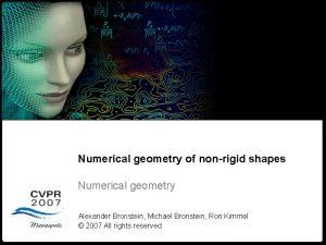 Numerical geometry of nonrigid shapes Numerical Geometry Numerical
