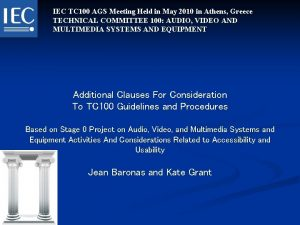 IEC TC 100 AGS Meeting Held in May