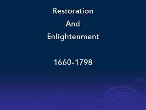 Restoration And Enlightenment 1660 1798 The Restoration Refers