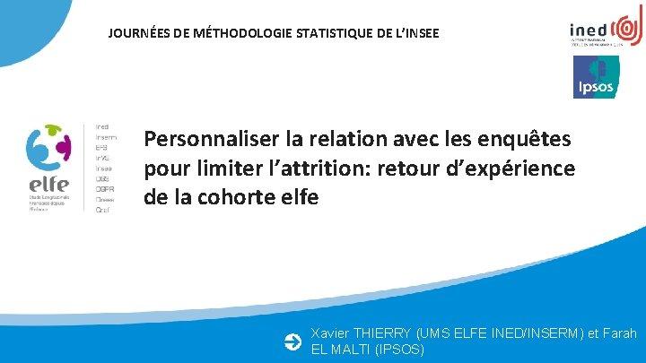 JOURNES DE MTHODOLOGIE STATISTIQUE DE LINSEE Personnaliser la