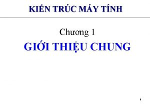 KIN TRC MY TNH Chng 1 GII THIU