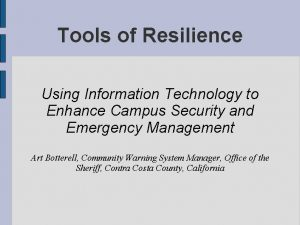 Tools of Resilience Using Information Technology to Enhance