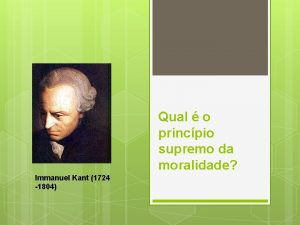 Qual o princpio supremo da moralidade Immanuel Kant