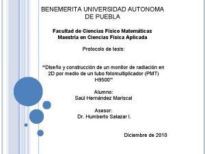 BENEMERITA UNIVERSIDAD AUTONOMA DE PUEBLA Facultad de Ciencias