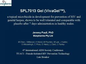 SPL 7013 Gel Viva Gel a topical microbicide