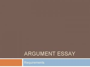 ARGUMENT ESSAY Requirements Essay Writing Prompt The Civil