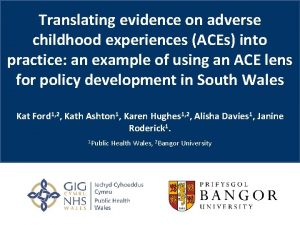 Translating evidence on adverse childhood experiences ACEs into