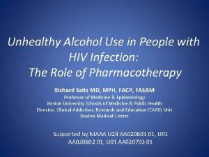 Unhealthy Alcohol Use in People with HIV Infection