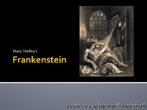Mary Shelleys Frankenstein Letters 1 4 by April