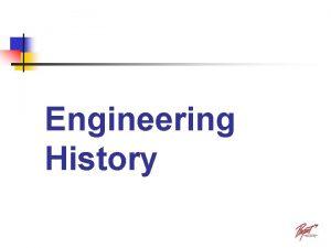 Engineering History When did engineering begin Who were