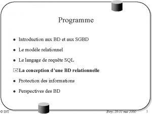 Programme l Introduction aux BD et aux SGBD