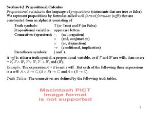 Section 6 2 Propositional Calculus Propositional calculus is