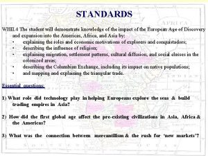 STANDARDS WHII 4 The student will demonstrate knowledge