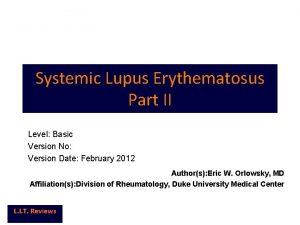 Systemic Lupus Erythematosus Part II Level Basic Version