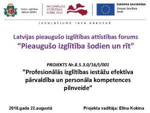 Latvijas pieauguo izgltbas attstbas forums Pieauguo izgltba odien