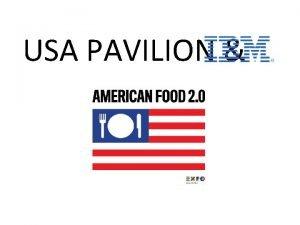 USA PAVILION EXPO MILANO SITE WWW EXPO 2015