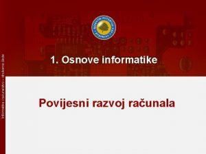 Informatika i raunalstvo strukovne kole 1 Osnove informatike