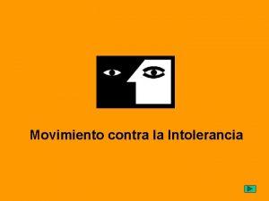 Movimiento contra la Intolerancia Movimiento contra la Intolerancia