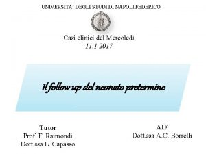 UNIVERSITA DEGLI STUDI DI NAPOLI FEDERICO II Casi